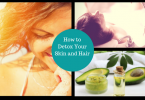 How to Detox Your Hair and Skin
