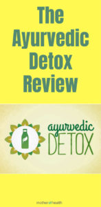 The Ayurvedic Detox Review