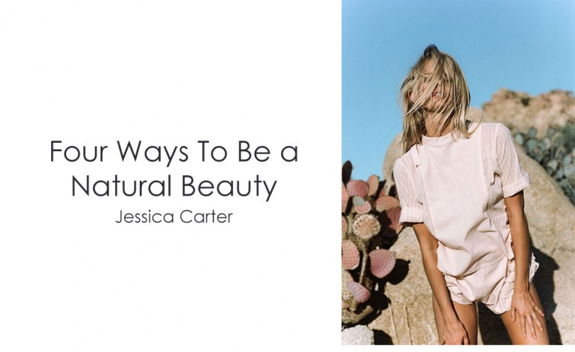 be a natural beauty