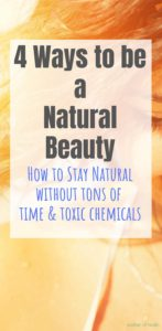 ways to be a natural beauty