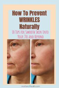 how to prevent wrinkles naturally