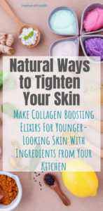 natural ways to tighten your skin
