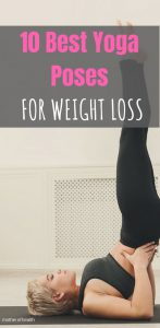 10 best yoga postures for weight loss  mother of health