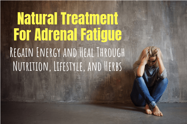 natural treatment for adrenal fatigue