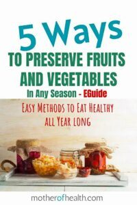 preserve fruits and vegetables